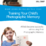 Training Your Child's Photographic Memory