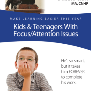 Kids and Teens with Focus/Attention Problems